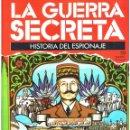 Militaria: LA GUERRA SECRETA. HISTORIA DEL ESPIONAJE. FASCÍCULO Nº 58. Lote 168506708
