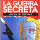 Militaria: LA GUERRA SECRETA. HISTORIA DEL ESPIONAJE. FASCÍCULO Nº 59. Lote 168506784