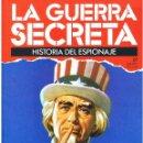 Militaria: LA GUERRA SECRETA. HISTORIA DEL ESPIONAJE. FASCÍCULO Nº 61. Lote 168507004