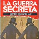 Militaria: LA GUERRA SECRETA. HISTORIA DEL ESPIONAJE. FASCÍCULO Nº 63. Lote 168507208
