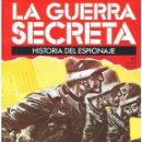 Militaria: LA GUERRA SECRETA. HISTORIA DEL ESPIONAJE. FASCÍCULO Nº 65. Lote 168507472