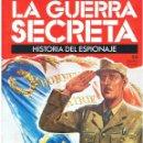 Militaria: LA GUERRA SECRETA. HISTORIA DEL ESPIONAJE. FASCÍCULO Nº 66. Lote 168507532