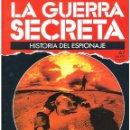 Militaria: LA GUERRA SECRETA. HISTORIA DEL ESPIONAJE. FASCÍCULO Nº 67. Lote 168507608