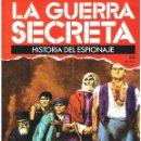 Militaria: LA GUERRA SECRETA. HISTORIA DEL ESPIONAJE. FASCÍCULO Nº 68. Lote 168507692