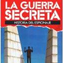 Militaria: LA GUERRA SECRETA. HISTORIA DEL ESPIONAJE. FASCÍCULO Nº 69. Lote 168507752
