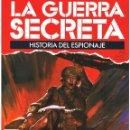 Militaria: LA GUERRA SECRETA. HISTORIA DEL ESPIONAJE. FASCÍCULO Nº 70. Lote 168507840
