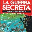 Militaria: LA GUERRA SECRETA. HISTORIA DEL ESPIONAJE. FASCÍCULO Nº 71. Lote 168507920