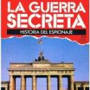 Militaria: LA GUERRA SECRETA. HISTORIA DEL ESPIONAJE. FASCÍCULO Nº 100. Lote 168565016