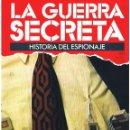 Militaria: LA GUERRA SECRETA. HISTORIA DEL ESPIONAJE. FASCÍCULO Nº 101. Lote 168565132
