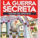 Militaria: LA GUERRA SECRETA. HISTORIA DEL ESPIONAJE. FASCÍCULO Nº 102. Lote 168565260