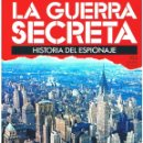 Militaria: LA GUERRA SECRETA. HISTORIA DEL ESPIONAJE. FASCÍCULO Nº 103. Lote 168565424