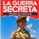 Militaria: LA GUERRA SECRETA. HISTORIA DEL ESPIONAJE. FASCÍCULO Nº 104. Lote 168565532