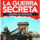 Militaria: LA GUERRA SECRETA. HISTORIA DEL ESPIONAJE. FASCÍCULO Nº 107. Lote 168566024