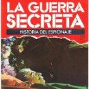 Militaria: LA GUERRA SECRETA. HISTORIA DEL ESPIONAJE. FASCÍCULO Nº 108. Lote 168566188