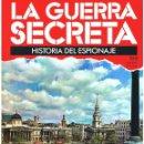 Militaria: LA GUERRA SECRETA. HISTORIA DEL ESPIONAJE. FASCÍCULO Nº 109. Lote 168568252