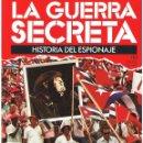 Militaria: LA GUERRA SECRETA. HISTORIA DEL ESPIONAJE. FASCÍCULO Nº 110. Lote 168568424