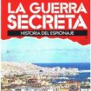 Militaria: LA GUERRA SECRETA. HISTORIA DEL ESPIONAJE. FASCÍCULO Nº 111. Lote 168568648