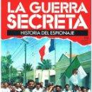 Militaria: LA GUERRA SECRETA. HISTORIA DEL ESPIONAJE. FASCÍCULO Nº 112. Lote 168568824