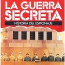 Militaria: LA GUERRA SECRETA. HISTORIA DEL ESPIONAJE. FASCÍCULO Nº 116. Lote 168569416