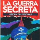 Militaria: LA GUERRA SECRETA. HISTORIA DEL ESPIONAJE. FASCÍCULO Nº 117. Lote 168569636