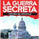 Militaria: LA GUERRA SECRETA. HISTORIA DEL ESPIONAJE. FASCÍCULO Nº 121. Lote 168570320