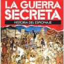 Militaria: LA GUERRA SECRETA. HISTORIA DEL ESPIONAJE. FASCÍCULO Nº 122. Lote 168570524
