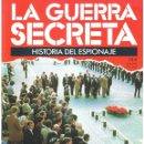 Militaria: LA GUERRA SECRETA. HISTORIA DEL ESPIONAJE. FASCÍCULO Nº 144. Lote 168653372