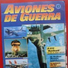 Militaria: AVIONES DE GUERRA PLANETA AGOSTINI. FASCÍCULO Nº 13. Lote 168876872