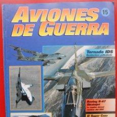 Militaria: AVIONES DE GUERRA PLANETA AGOSTINI. FASCÍCULO Nº 15. Lote 168876916