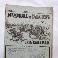 Militaria: MEMORIAL DE CABALLERIA Y CRIA CABALLAR MADRID, MAYO 1.931, Nº 158, 128 PAGINAS.MAS 48 PAG. DE FOTOS. Lote 169008176