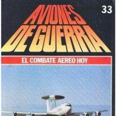 Militaria: AVIONES DE GUERRA PLANETA AGOSTINI. FASCÍCULO Nº 33. Lote 169177312