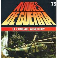 Militaria: AVIONES DE GUERRA PLANETA AGOSTINI. FASCÍCULO Nº 75. Lote 169180128