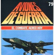 Militaria: AVIONES DE GUERRA PLANETA AGOSTINI. FASCÍCULO Nº 79. Lote 169180152