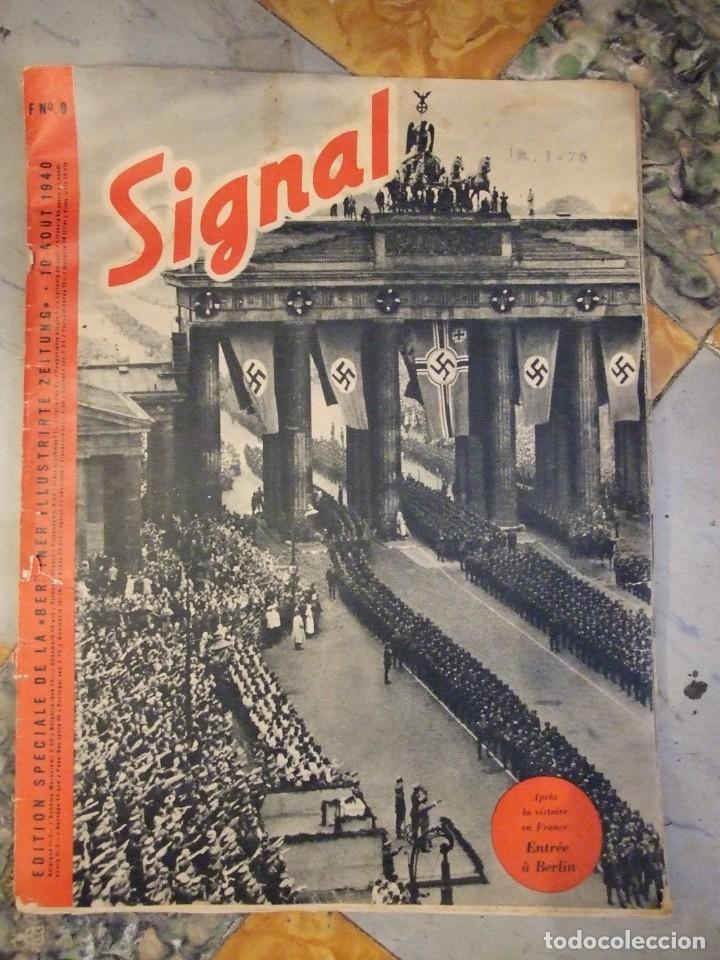 REVISTA SIGNAL Nº 9 EDICION FRANCESA - AÑO 1940 TAPAS CON ALGUNA ROTURA EN EL LOMO INTERIOR PERFECTO (Militar - Revistas y Periódicos Militares)