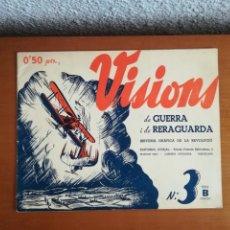 Militaria: VISIONS DE GUERRA I DE RERAGUARDA SERIE B NÚM. 3 HISTÒRIA GRÀFICA REVOLUCIÓ ED. FORJA 1937 REPÚBLICA. Lote 171134353