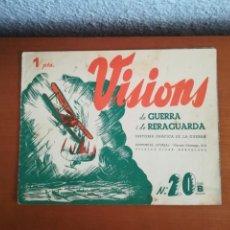 Militaria: VISIONS DE GUERRA I DE RERAGUARDA SERIE B NÚM. 20 HISTÒRIA GRÀFICA REVOLUCIÓ ED FORJA 1938 REPÚBLICA. Lote 171144357