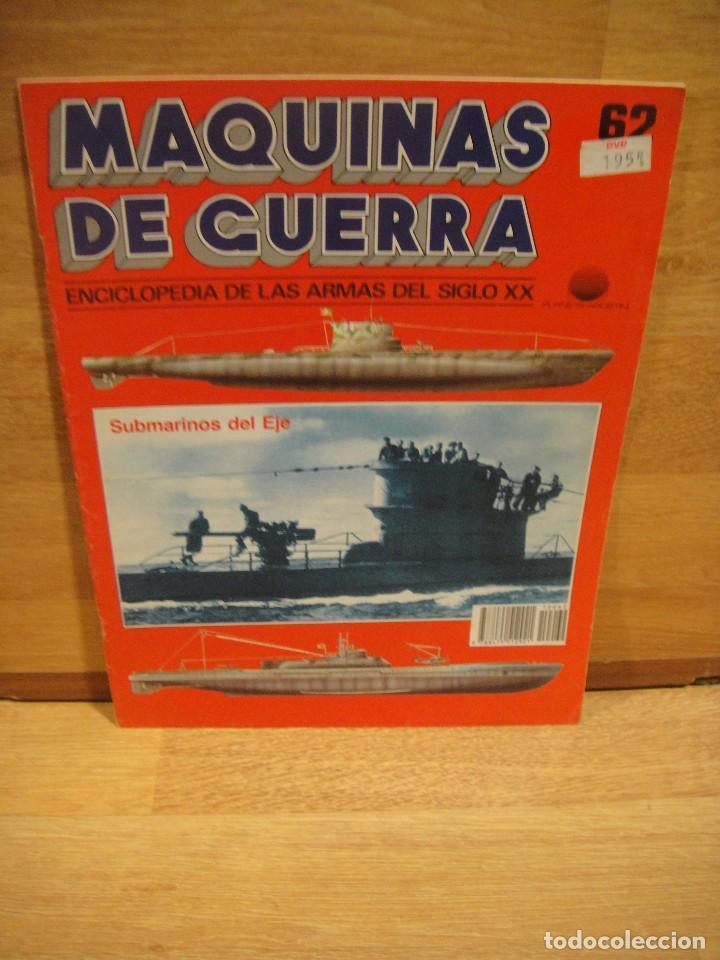 MAQUINAS DE GUERRA , FASCICULO Nº 62 , SUBMARINOS DEL EJE (Militar - Revistas y Periódicos Militares)
