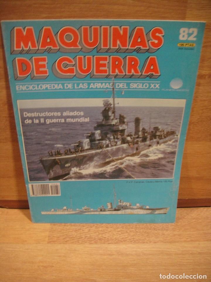 MAQUINAS DE GUERRA , FASCICULO Nº 82 , DESTRUCTORES ALIADOS (Militar - Revistas y Periódicos Militares)