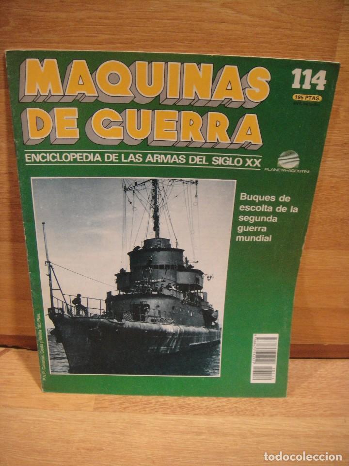 MAQUINAS DE GUERRA , FASCICULO Nº 114 , BUQUES DE ESCOLTA (Militar - Revistas y Periódicos Militares)
