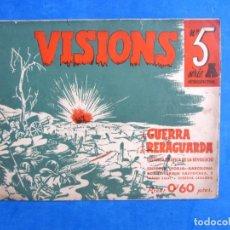 Militaria: VISIONS DE GUERRA I RERAGUARDA SERIE A Nº 5 LEER DESCRIPCION. Lote 171812683