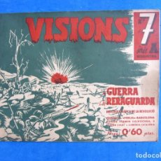 Militaria: VISIONS DE GUERRA I RERAGUARDA SERIE A Nº 7 LEER DESCRIPCION. Lote 171812848