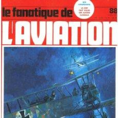 Militaria: LE FANATIQUE DE L´AVIATION AÑO 1977 Nº 88 MARZO. Lote 172045818