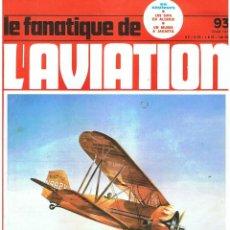 Militaria: LE FANATIQUE DE L´AVIATION AÑO 1977 Nº 93 AGOSTO. Lote 172046247