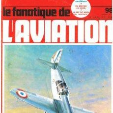 Militaria: LE FANATIQUE DE L´AVIATION AÑO 1978 Nº 98 ENERO. Lote 172053219