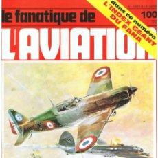 Militaria: LE FANATIQUE DE L´AVIATION AÑO 1978 Nº 100 MARZO. Lote 172053547