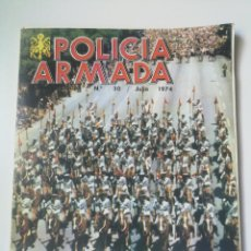 Militaria: ANTIGUA REVISTA DE LA POLICIA ARMADA - Nº 30 - 1974 - COMPLETA PERO INTERIOR DESPEGADO DEL LOMO Y CO. Lote 175627248