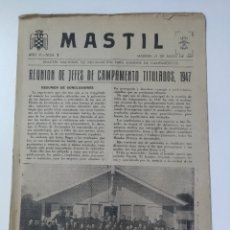 Militaria: ANTIGUA REVISTA MASTIL - BOLETIN MANDOS CAMPAMENTOS JUEVENTUDES FALANGE - 1947 - REUNION JEFES DE CA. Lote 175834240