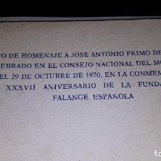 Militaria: HOMENAJE A JOSE ANTONIO PRIMO DE RIVERA 1970 FALANGE ESPAÑOLA. Lote 176517609