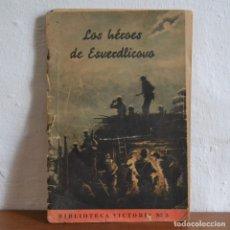 Militaria: LOS HEROES DE ESVERDLICOVO / ¡ TAMBIEN NOSOTROS ESTABAMOS ALLI ! / DIVISION AZUL AÑO 1942. Lote 176734973