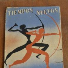 Militaria: TIEMPOS NUEVOS / AÑO IV BARCELONA MAYO - JUNIO 1937 REPUBLICA / NUM. 5 - 6 / REVISTA / ANARQUISMO. Lote 176885544